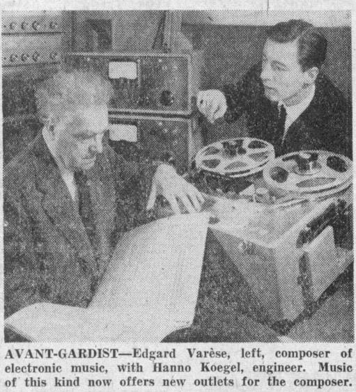 (图注中文)先锋们——图中左方人物,电子音乐作曲家埃德加德·瓦雷泽;右方人物,工程师汉诺·考格尔(Hanno Koegel)。这种音乐类型现在给作曲家们创造了新的可能。