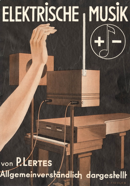 《电子音乐通解:原理、技术现状与未来》,勒特斯编著,1933年西奥多·斯坦霍夫出版社出版