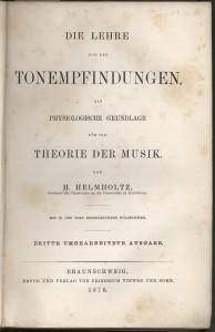 赫尔曼·冯·亥姆霍兹《作为音乐理论生理基础的音感》(1870)