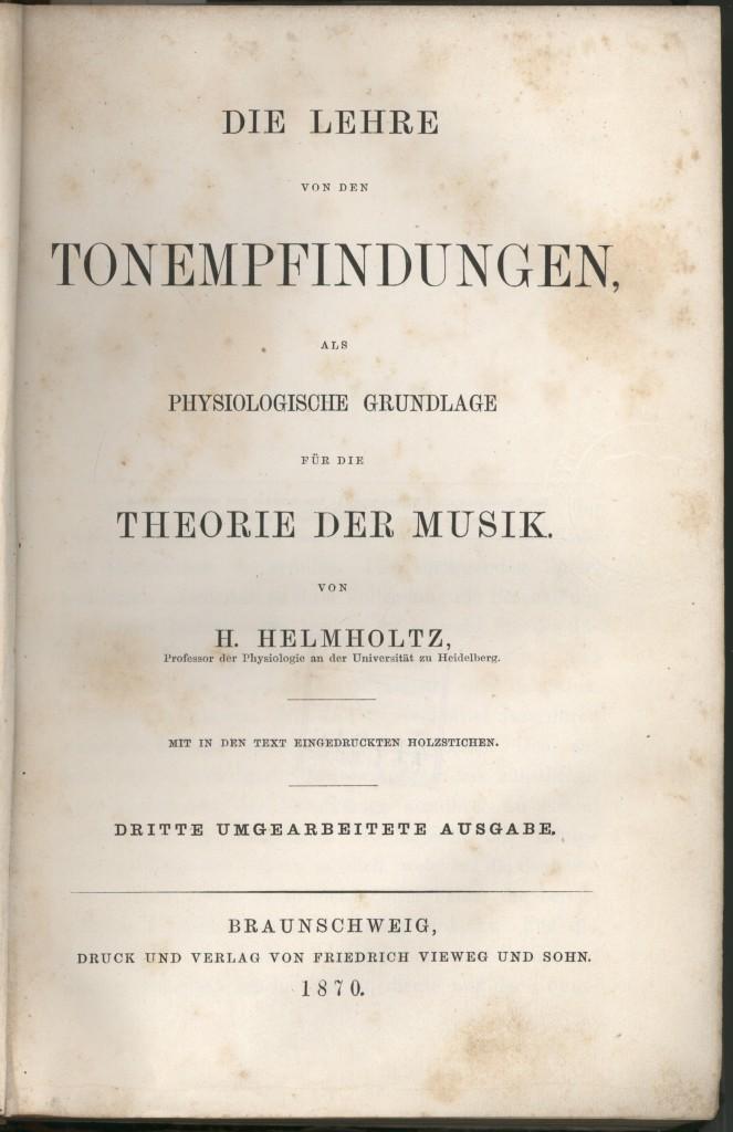 赫尔曼·冯·亥姆霍兹《作为音乐理论生理基础的音感》(1862)